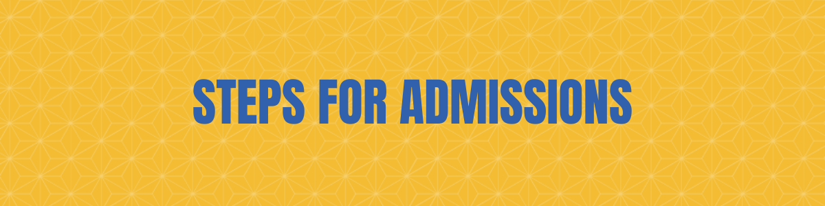 Steps for Admissions Banner
